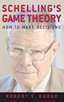 Schelling's Game Theory: How to Make Decisions【洋書】 [並行輸入品]