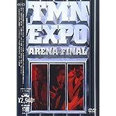 EXPO ARENA FINAL [DVD]
