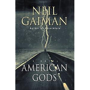 American Gods: A Novel