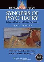Kaplan & Sadock's Synopsis of Psychiatry: Behavioral Sciences/Clinical Psychiatry, North American Edition