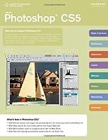 Adobe Photoshop CS5 Coursenotes (Shelly Cashman)