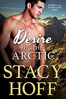 Desire in the Arctic by [Hoff, Stacy]