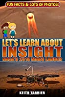Let's Learn About InSight: NASA's 2018 Mars Lander