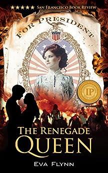 The Renegade Queen by [Flynn, Eva]