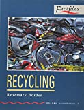 Recycling (Oxford Bookworms Factfiles)