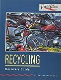 Recycling (Oxford Bookworms Factfiles)
