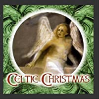 Celtic Christmas by Various Artists