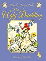 The Ugly Duckling (Timeless Fairy Tales series) [並行輸入品]