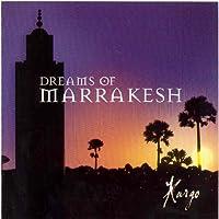 Dreams of Marrakesh