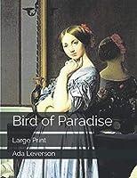 Bird of Paradise: Large Print
