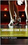 Sambando com Hitler: O diário de um músico brasileiro na Paris ocupada pelos nazistas (Portuguese Edition)