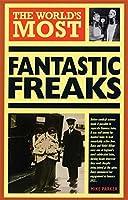 World's Most Fantastic Freaks