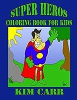 Super Heros: Coloring Book for Kids