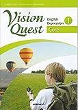 Vision Quest English ExpressionⅠ Core(英Ⅰ330) 啓林館 文部科学省検定済教科書 高等学校外国語科用 【平成29年度版】