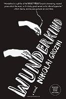 Wunderkind: A Novel