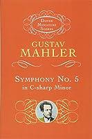 Mahler: Symphony No. 5 in C-Sharp Minor (Dover Miniature Scores)