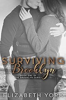 Surviving Brooklyn (Brooklyn Series Book 1) by [York, Elizabeth]