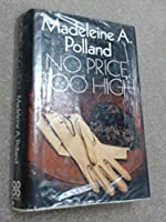 No Price Too High