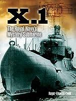 X.I.: The Royal Navy's Mystery Submarine
