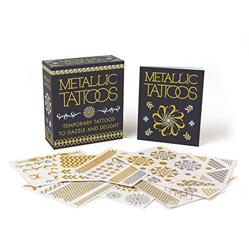 Metallic Tattoos: 15 Temporary Tattoos to Dazzle and Delight (Miniature Editions)