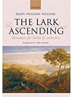 Vaughan Williams: The Lark Ascending (Romance for Violin and Orchestra) by Unknown(2008-05-01)