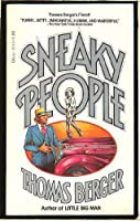 Sneaky People: A Novel