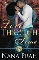Love Through Time Revised Edition