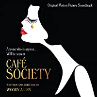 Cafe Society (Original Motion Picture Soundtrack) by Various
