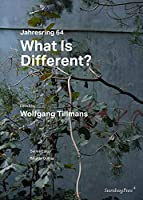What Is Different?: Jahresring 64 (Sternberg Press)