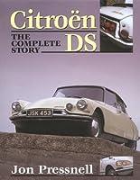 Citroen DS: The Complete Story (Crowood Autoclassics)