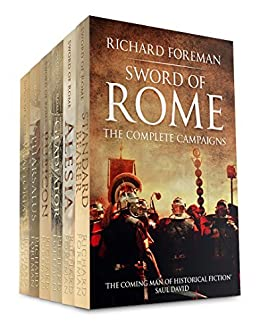 Sword of Rome: The Complete Campaigns by [Foreman, Richard]