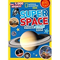 Super Space Sticker Activity Book (National Geographic Kids) by National Geographic Society (U. S.) (2014) Paperback