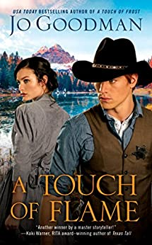 A Touch of Flame (The Cowboys of Colorado Book 2) by [Goodman, Jo]