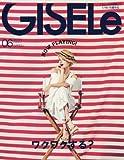 GISELe(ジゼル) 2016年 06 月号 [雑誌]