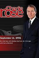 Charlie Rose with Andrew Sullivan; Garry Marshall (September 11, 1995)