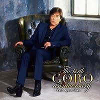 The birth GORO anniversary(CD+DVD)