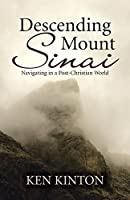 Descending Mount Sinai: Navigating in a Post-christian World
