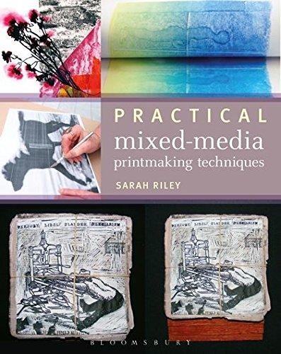 Practical Mixed-Media Printmaking Techniques