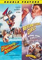 Fraternity Vacation/Reform School Girls [DVD]