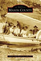 Mason County (Images of America)