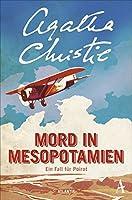 Mord in Mesopotamien: Ein Fall fuer Poirot