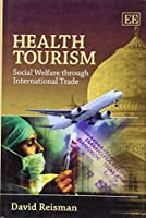 Health Tourism: Social Welfare Through International Trade