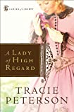 A Lady of High Regard (Ladies of Liberty Book #1)