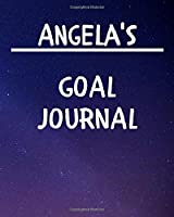 Angela's Goal Journal: 2020 New Year Planner Goal Journal Gift for Angela  / Notebook / Diary / Unique Greeting Card Alternative