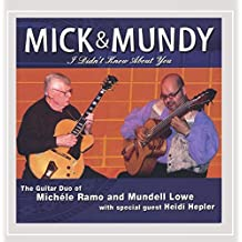 Mick & Mundy (I Didn't Know About You)