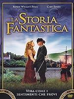 La Storia Fantastica [Italian Edition]