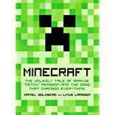 Minecraft: The Unlikely Tale of Markus 'Notch' Persson and the Game That Changed Everything