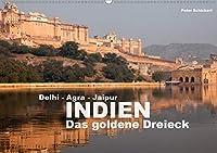 Indien - das goldene Dreieck, Delhi-Agra-Jaipur (Wandkalender 2020 DIN A2 quer): Die faszinierenden kulturellen Hoehepunkte des goldenen Dreiecks im Norden Indiens. (Monatskalender, 14 Seiten )
