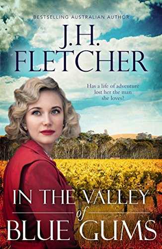In The Valley of Blue Gums by J H Fletcher