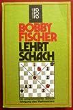 Bobby Fischer lehrt Schach.